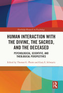 Human Interaction with the Divine, the Sacred, and the Deceased Pdf/ePub eBook