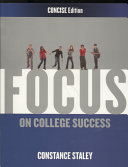FOCUS on College Success  Concise Edition