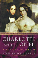 Charlotte and Lionel: A Rothschild Love Story