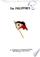 The Philippines  a Handbook of Enconomic Facts and General Information