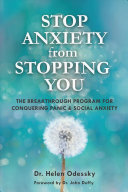 Stopping Anxiety From Stopping You