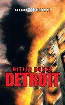 Pdf Hitler Burns Detroit