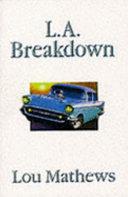 L A  Breakdown