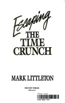Escaping the Time Crunch Book