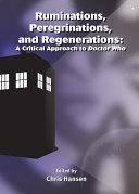 Ruminations  Peregrinations  and Regenerations