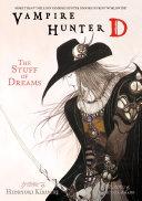 Vampire Hunter D Volume 5: The Stuff of Dreams [Pdf/ePub] eBook