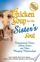 Chicken Soup for the Sister s Soul