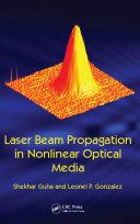 Pdf Laser Beam Propagation in Nonlinear Optical Media