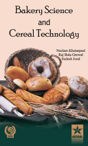 BAKERY SCIENCE AND CEREAL TECHNOLOGY Book