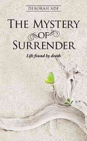 The Mystery Of Surrender