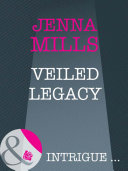 Veiled Legacy (Mills & Boon Intrigue) (The Madonna Key, Book 7)
