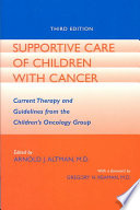 Supportive Care of Children with Cancer Book