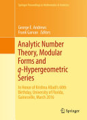 Analytic Number Theory, Modular Forms and q-Hypergeometric Series [Pdf/ePub] eBook