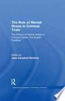 The History Of Mental Illness In Criminal Cases The English Tradition