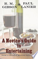A Novice's Guide to Entertaining