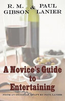 A Novice s Guide to Entertaining