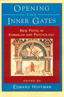 Opening the Inner Gates
