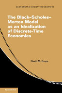 The Black   Scholes   Merton Model as an Idealization of Discrete Time Economies