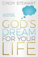 God s Dream for Your Life Book