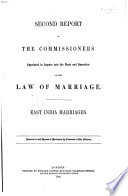 Report of the Commissioners Appointed to Inquire Into the State and the Operation of the Law of Marriage