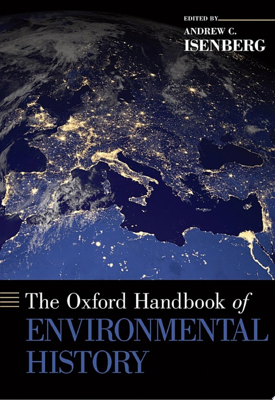 The Oxford Handbook of Environmental History