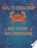 How to Draw Crap and Other Sea Creatures