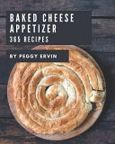 365 Baked Cheese Appetizer Recipes Pdf/ePub eBook