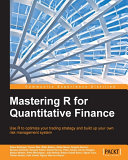 Mastering R for Quantitative Finance