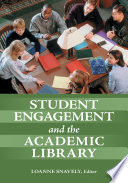 Student Engagement And The Academic Library Book PDF