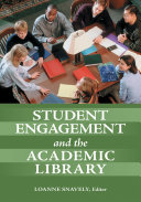 Student Engagement and the Academic Library