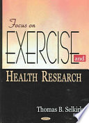Focus on Exercise and Health Research Book