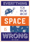 Everything You Know About Space is Wrong Pdf/ePub eBook