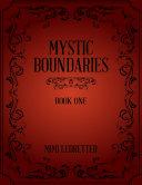Mystic Boundaries: Book One