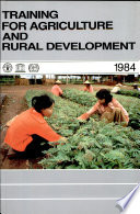 1984 Training for Agriculture and Rural Development