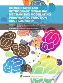 Homeostatic and Retrograde Signaling Mechanisms Modulating Presynaptic Function and Plasticity Book