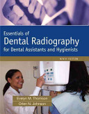 Essentials of Dental Radiography for Dental Assistants and Hygienists