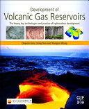 Development of Volcanic Gas Reservoirs
