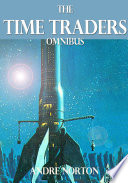 Read Online The Time Traders Omnibus For Free