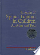 Imaging of Spinal Trauma in Children Book