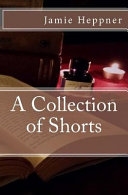 A Collection of Shorts