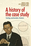 A History of the Case Study
