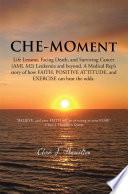 CHE MOment