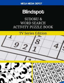 Blindspot Sudoku and Word Search Activity Puzzle Book