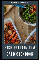 High Protein Low Carb Cookbook
