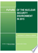 Future of the Nuclear Security Environment in 2015 Book