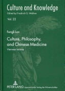 Culture  Philosophy  and Chinese Medicine