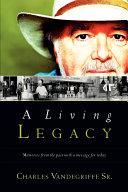 A Living Legacy
