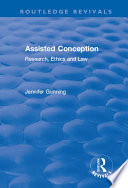 Assisted Conception  Research  Ethics and Law Book