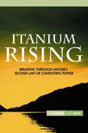 Itanium Rising