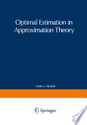 Optimal Estimation in Approximation Theory Book